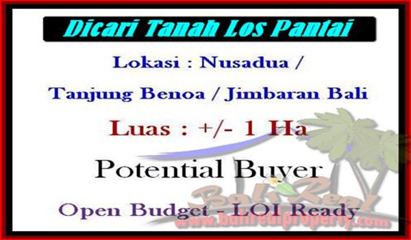 Dicari Tanah dijual di Nusadua Jimbaran Bali