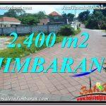 TANAH DIJUAL di JIMBARAN BALI 2,400 m2 Lingkungan Villa