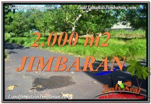 TANAH JUAL MURAH JIMBARAN BALI 2,000 m2 View Laut dan Jalan Tol