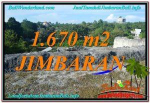 TANAH MURAH di JIMBARAN 1,670 m2 Lingkungan Villa